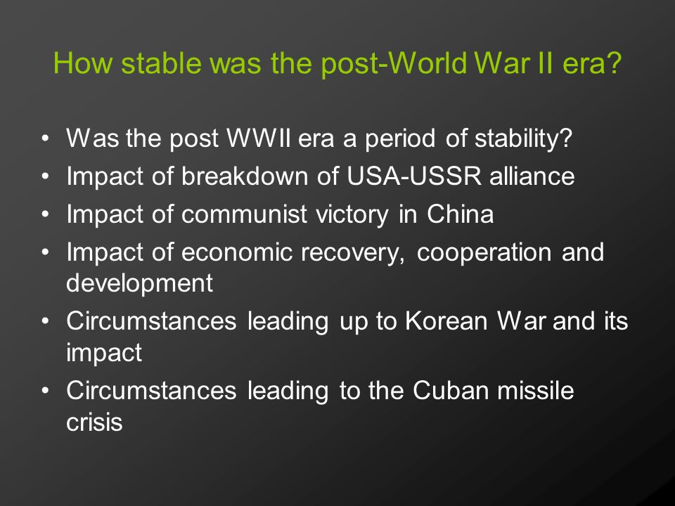 How stable was the post-World War II era