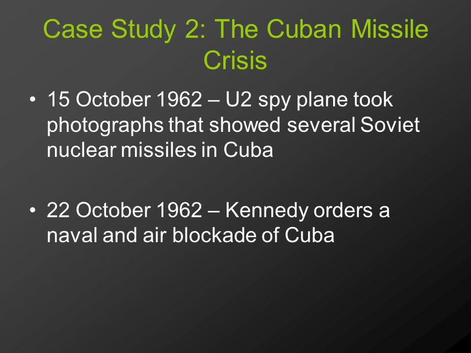 Case Study: Cuban Missile Crisis - Oxford Scholarship