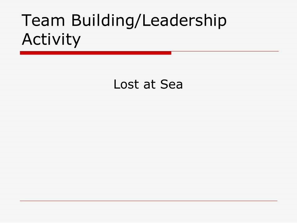 Team Building/Leadership Activity