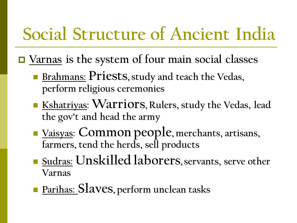 an analysis of ancient indian society Ideology of education in ancient and present society of india - a study report   the ideology of education is not easy to interpretation on a single point of view,.