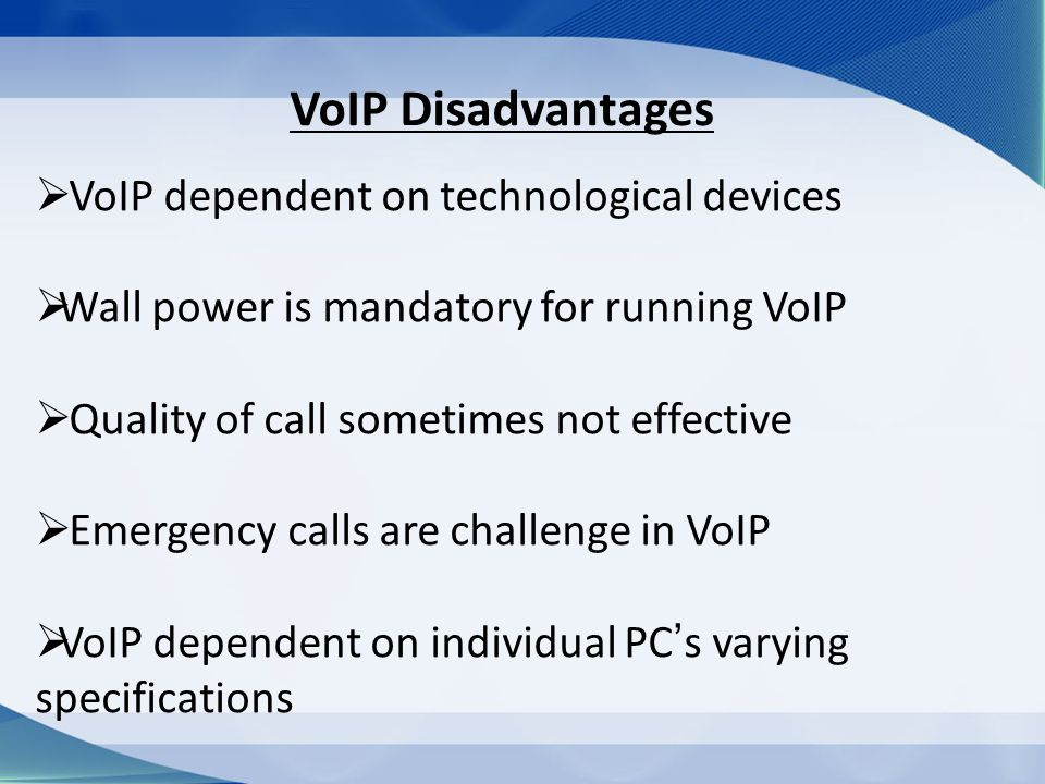advantages and disadvantages of voip Ten Moments To