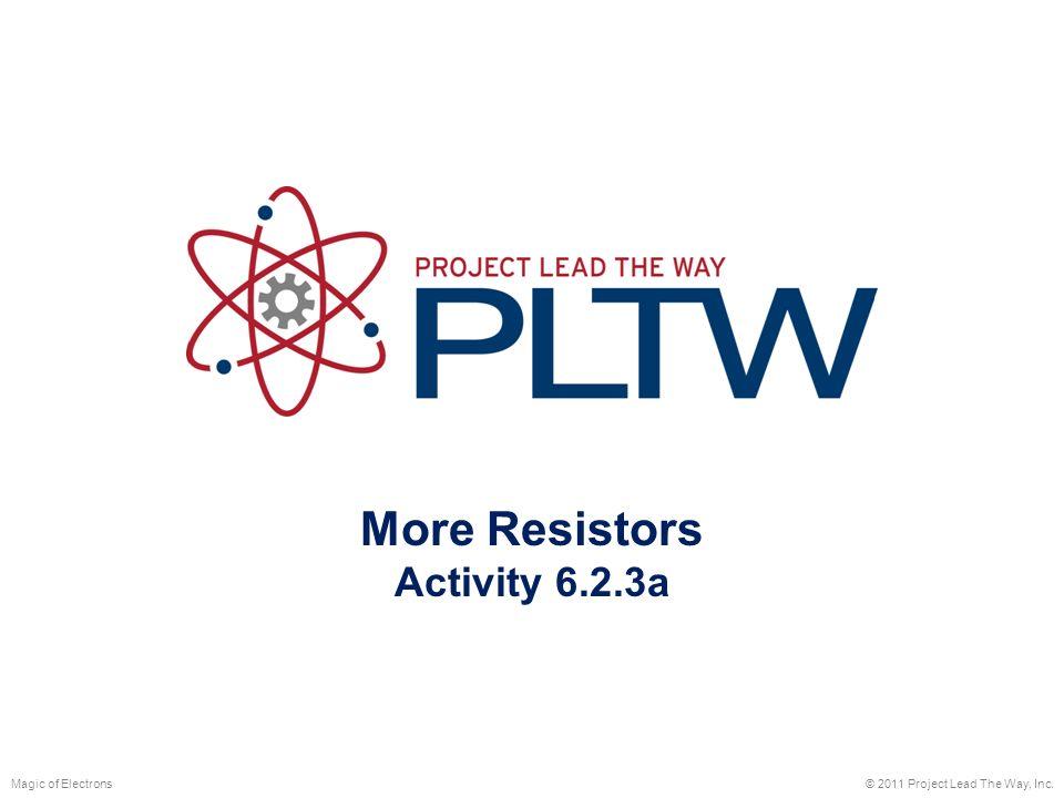 More Resistors Activity 6 Magic Of Electrons