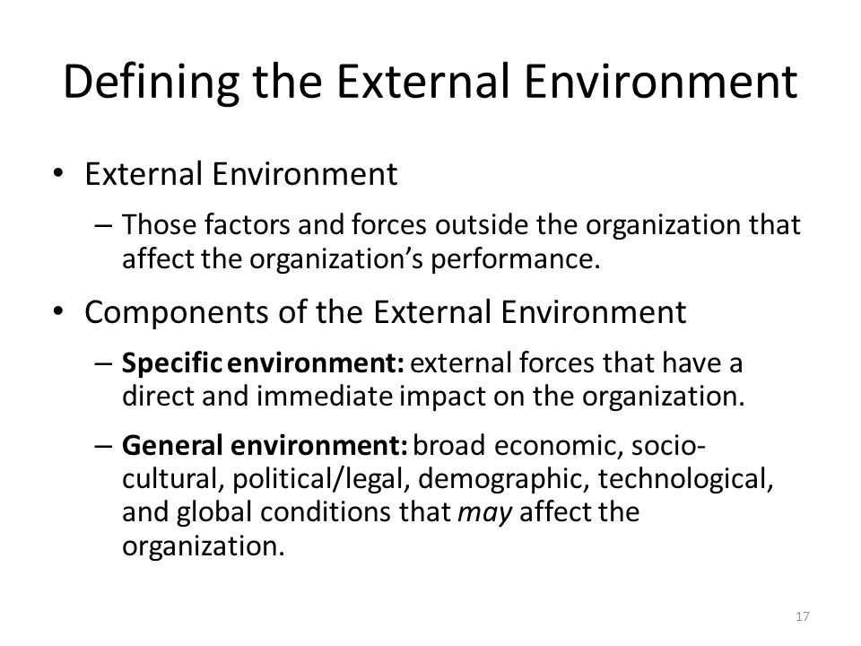 external environmental factors affecting the organized Factors affecting job satisfaction in the registered nurse jennifer l kettle rn university of north carolina, charlotte, nc abstract of external sources of.