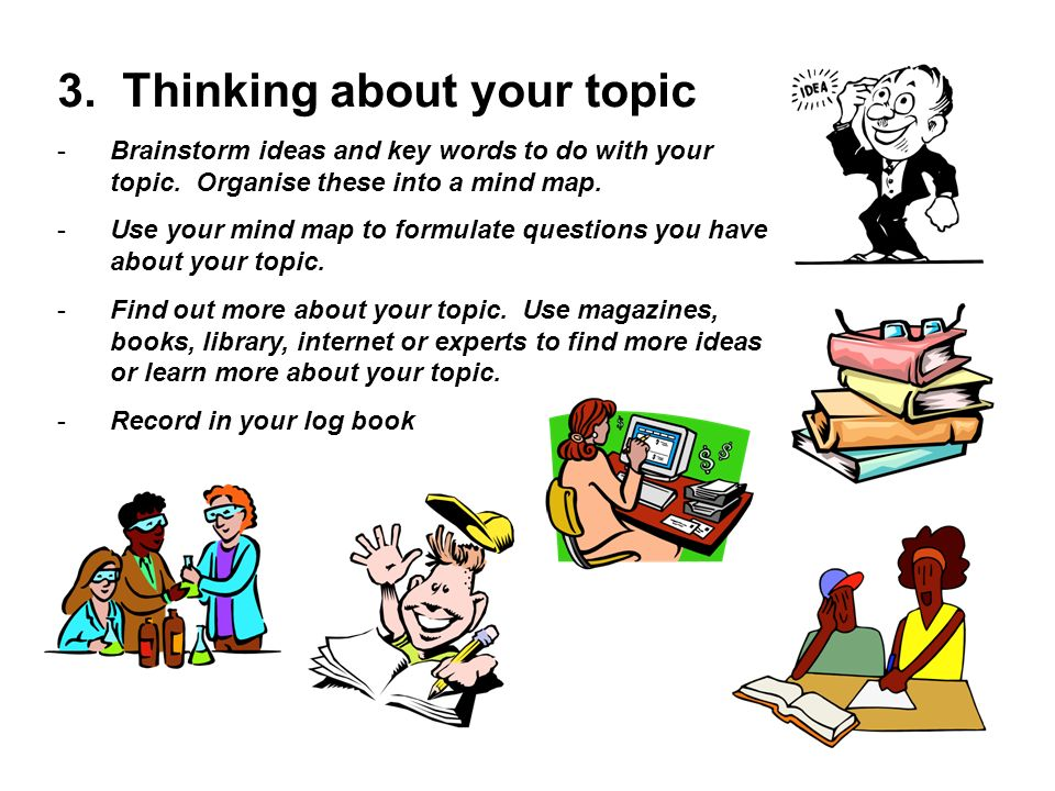 3. Thinking about your topic