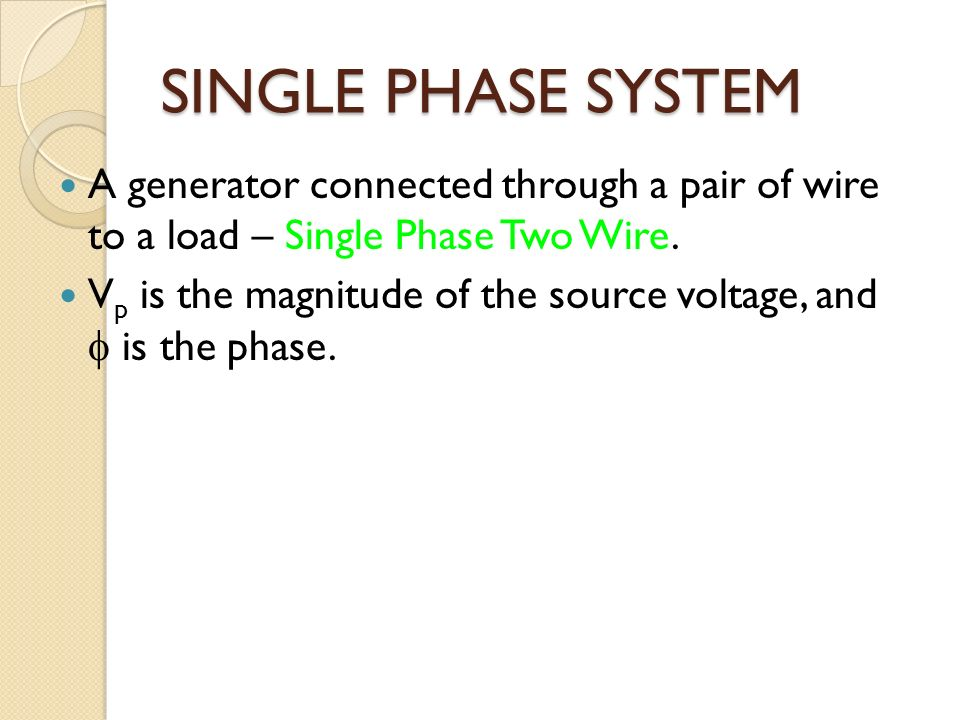 Single Phase System : Guided by sudhir pandey ppt video online download