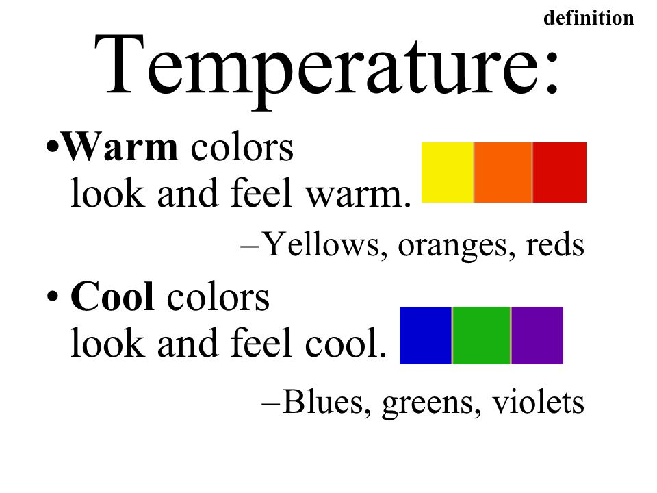 Temperature OWarm Colors Look And Feel Warm
