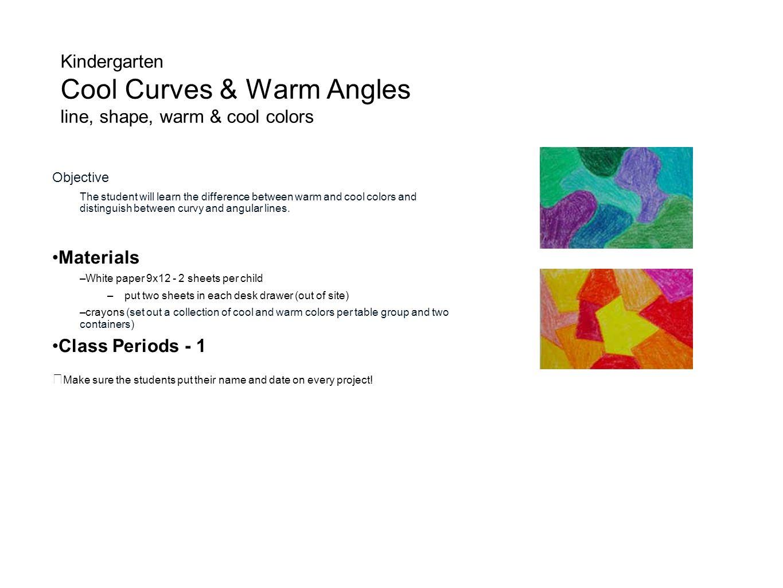 Kindergarten Cool Curves & Warm Angles line, shape, warm & cool colors