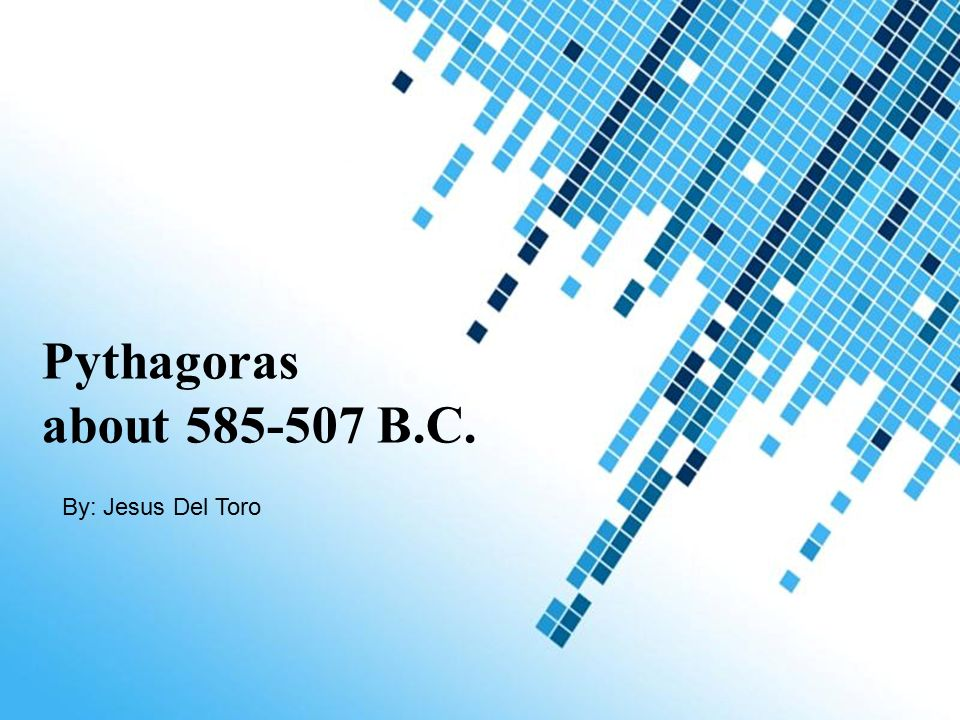Pythagoras About Bc By Jesus Del Toro Powerpoint Templates Ppt