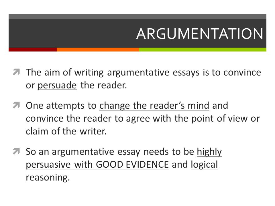 speech and argument unit ppt  argumentation the aim of writing argumentative essays is to convince or persuade the reader