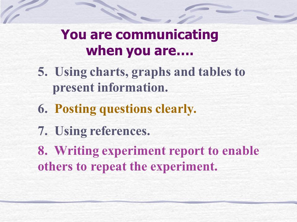You are communicating when you are….
