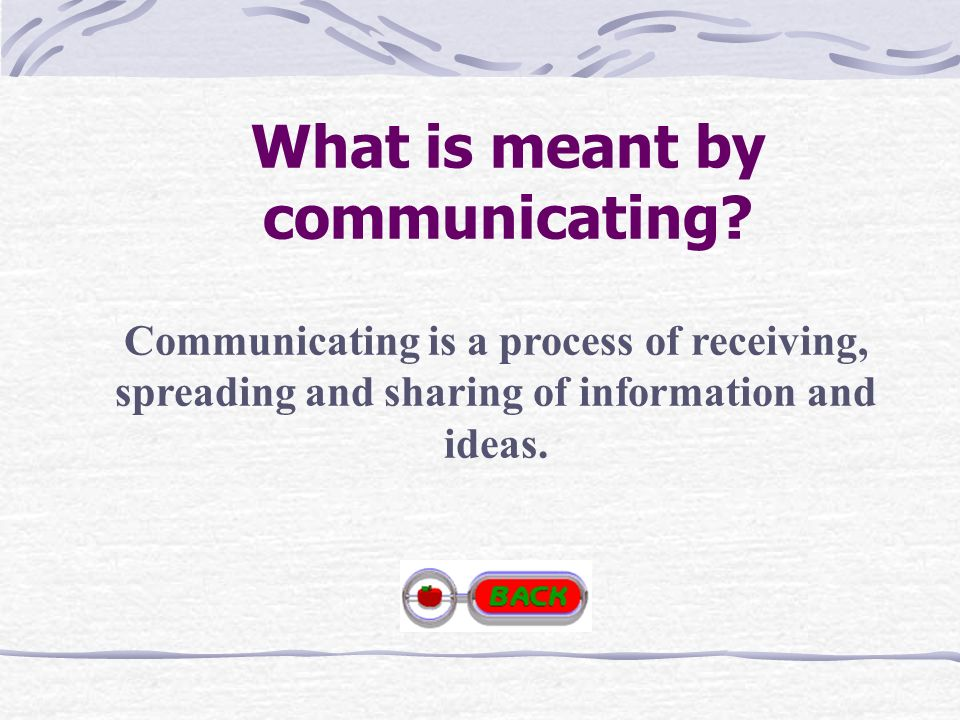 What is meant by communicating