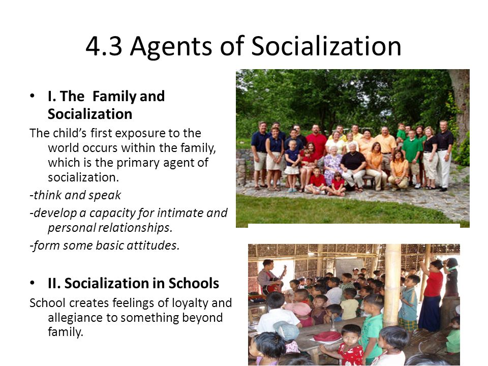 what is a socializing agent
