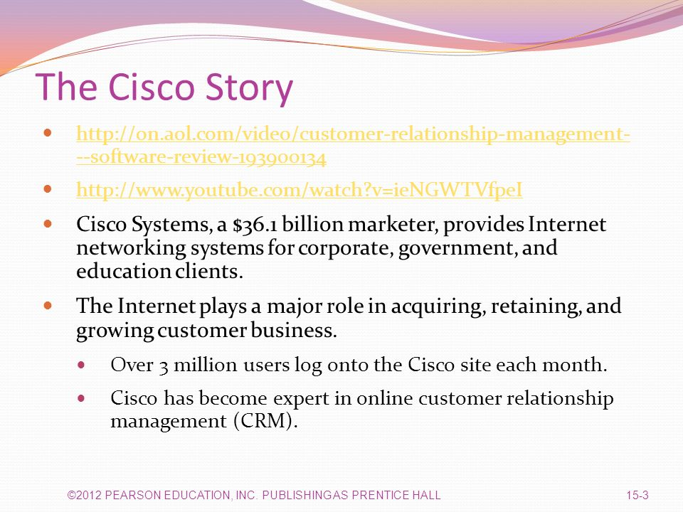 a customer relationship management system to target customers at cisco