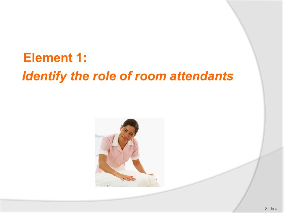 Identify The Role Of Room Attendants