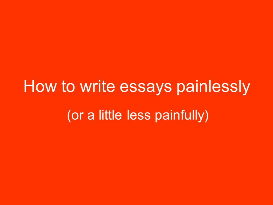 Persuasive Essay Example High School How To Write Essays Painlessly Political Science Essay Topics also Science Fiction Essay How To Write Essays Painlessly  Ppt Video Online Download What Is Thesis In Essay