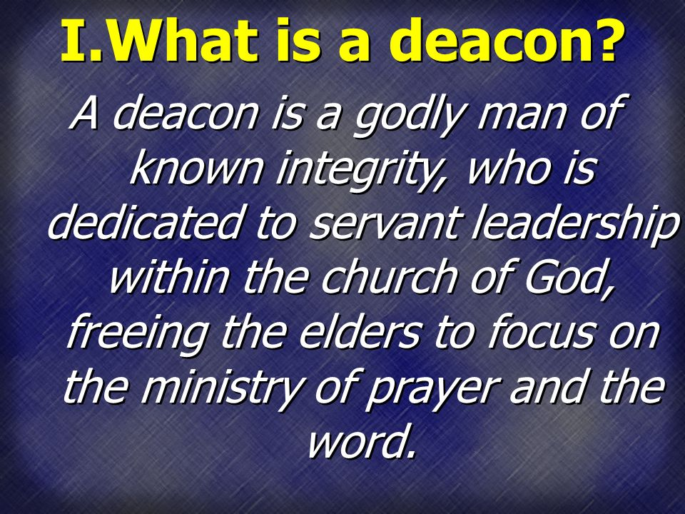 elder and deacon role purpose and The roles of elders and deacons  the elders will provide a list of men whom they recommend as those who meet the above requirements for either elder or deacon the purpose of this is twofold: 1) it is a time for the congregation to get to know any of these men they may not already know, 2) it is a time for those in the congregation who know.