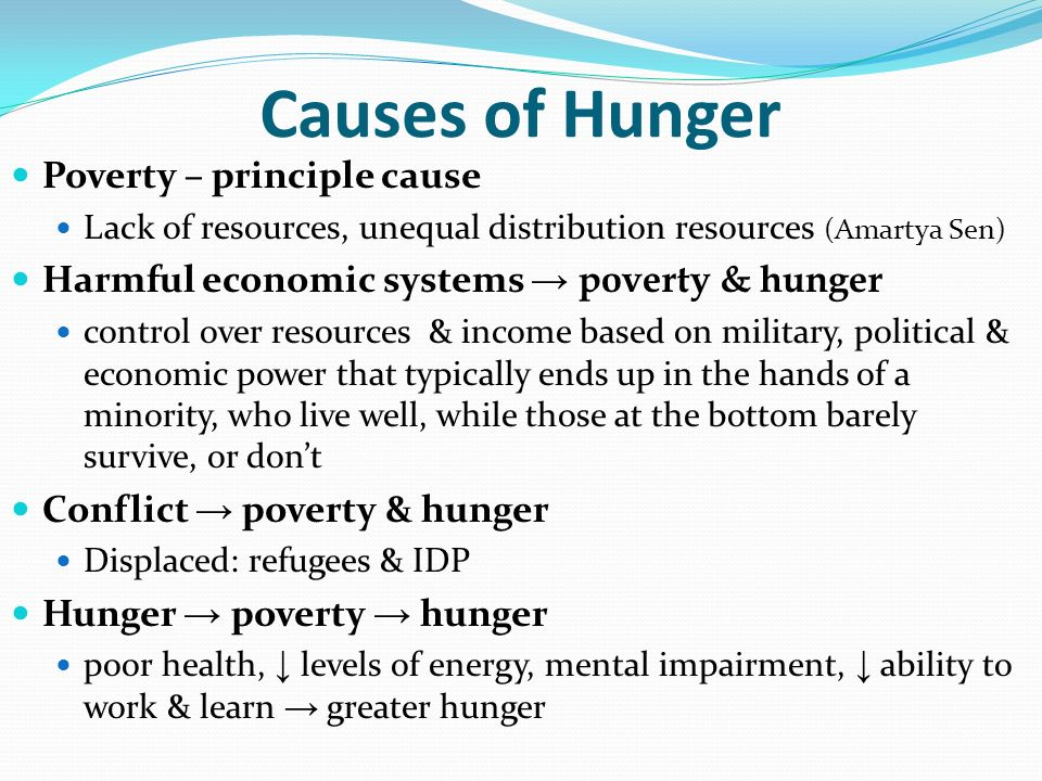 political factors cause of hunger The history of humanity is a history of hunger  during a widespread famine in  even those developing countries that aren't wracked with political.
