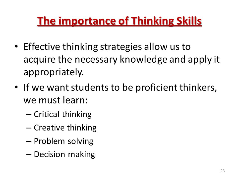 cognitive skills in critical thinking ability to differentiate The idea is that some types of learning require more cognitive  including higher-order thinking skills in  critical thinking skills and.