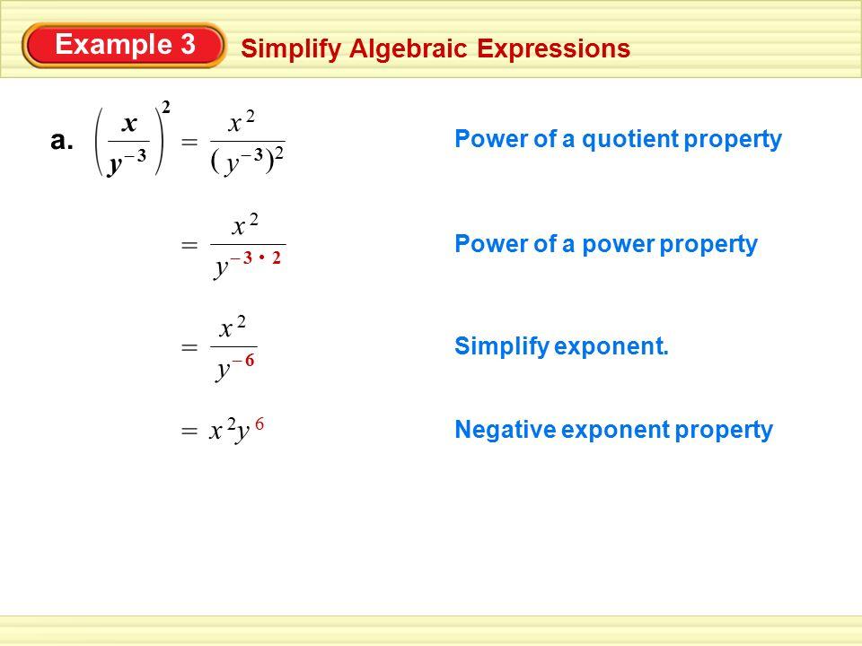 Example 3 a. y x – 3 2 x 2 ( )2 y – 3 = = x 2 y – 3 2 • = x 2 y – 6 =