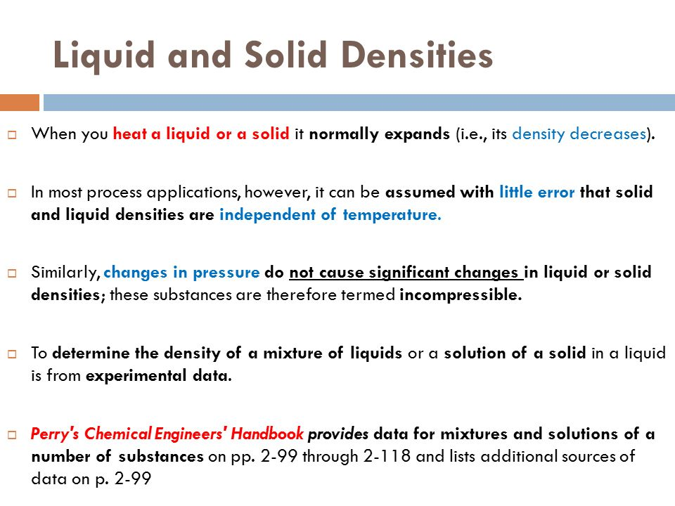 the densities of liquid and solid Seen opposite is the density of liquid and solid (that is the ices) water along the  liquid-solid phase line note that temperature varies along this phase line (as.