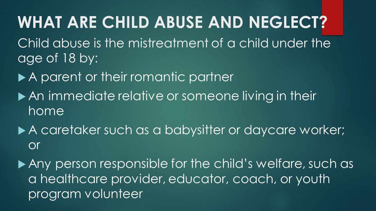 childhood abuse and neglect in an Child and adolescent mental health services (camhs) make an important  contribution to the assessment and treatment of abuse and neglect.