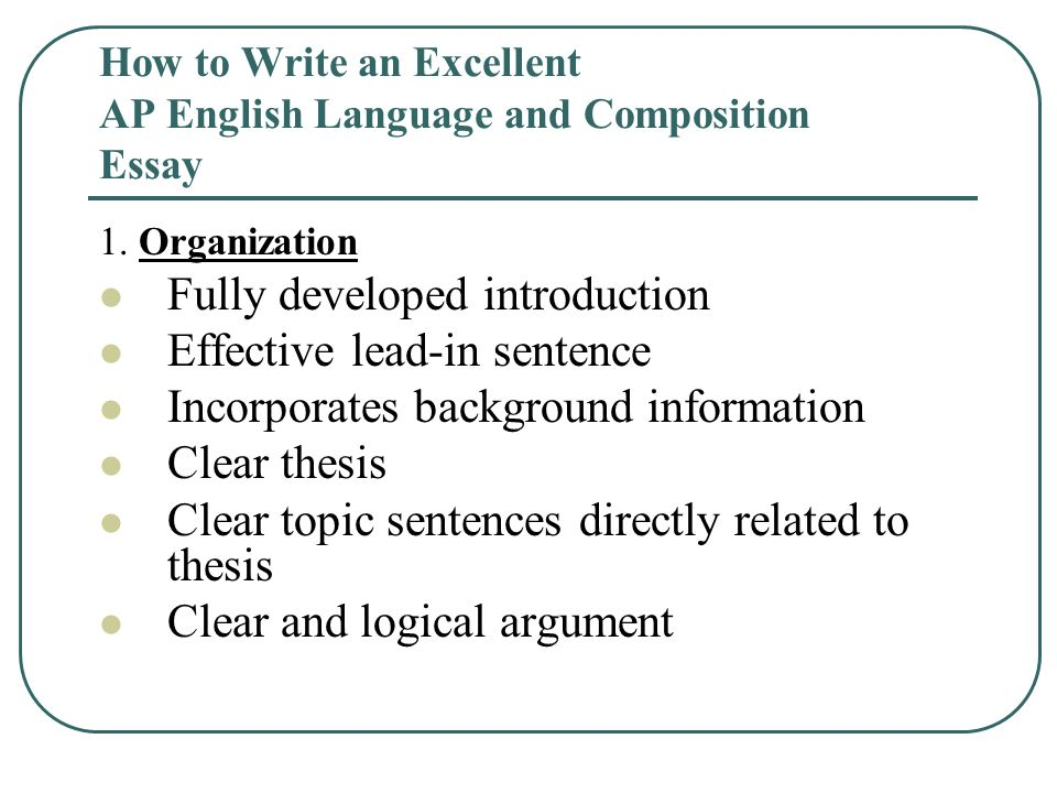Examples Of Thesis Statements For Persuasive Essays How To Write An Excellent Ap English Language And Composition Essay Computer Science Essay also How To Start A Business Essay How To Write An Excellent Ap English Language And Composition  High School Essay Samples