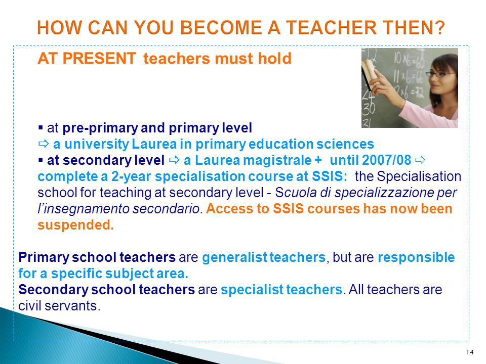 HOW CAN YOU BECOME A TEACHER THEN