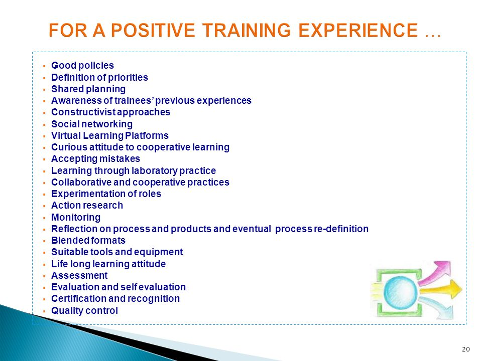 FOR A POSITIVE TRAINING EXPERIENCE …