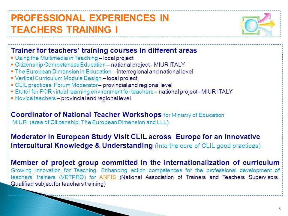 PROFESSIONAL EXPERIENCES IN TEACHERS TRAINING I