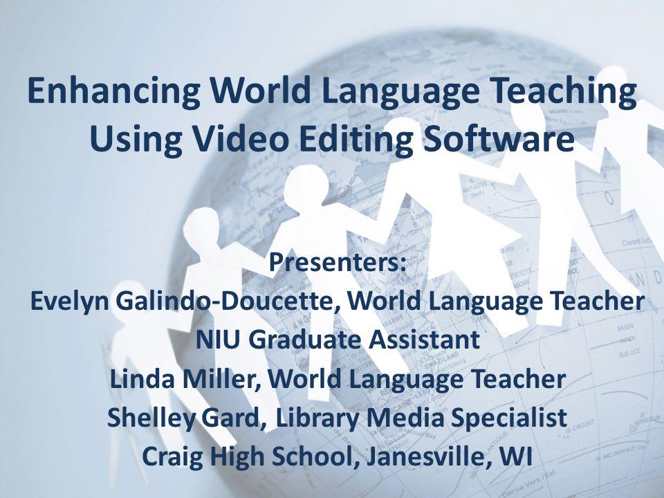 Enhancing World Language Teaching Using Video Editing Software