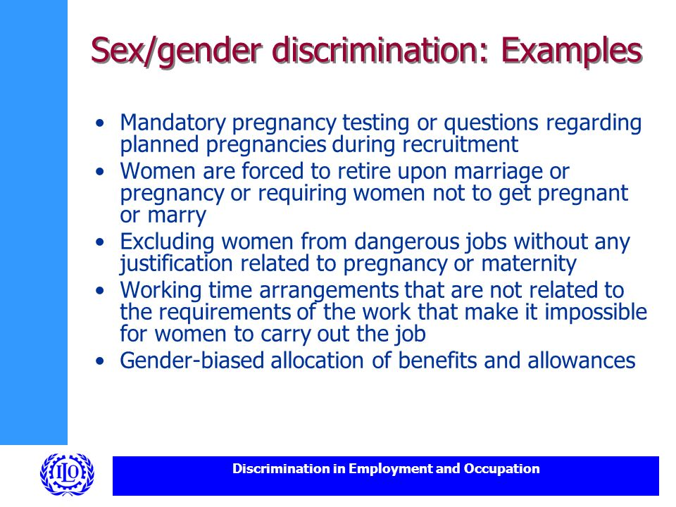 Examples of sex discrimination in the workplace