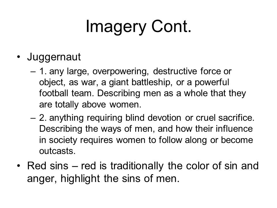 Imagery Cont. Juggernaut