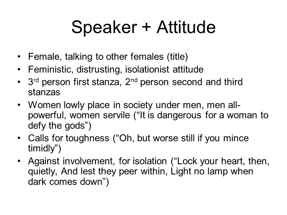 Speaker + Attitude Female, talking to other females (title)
