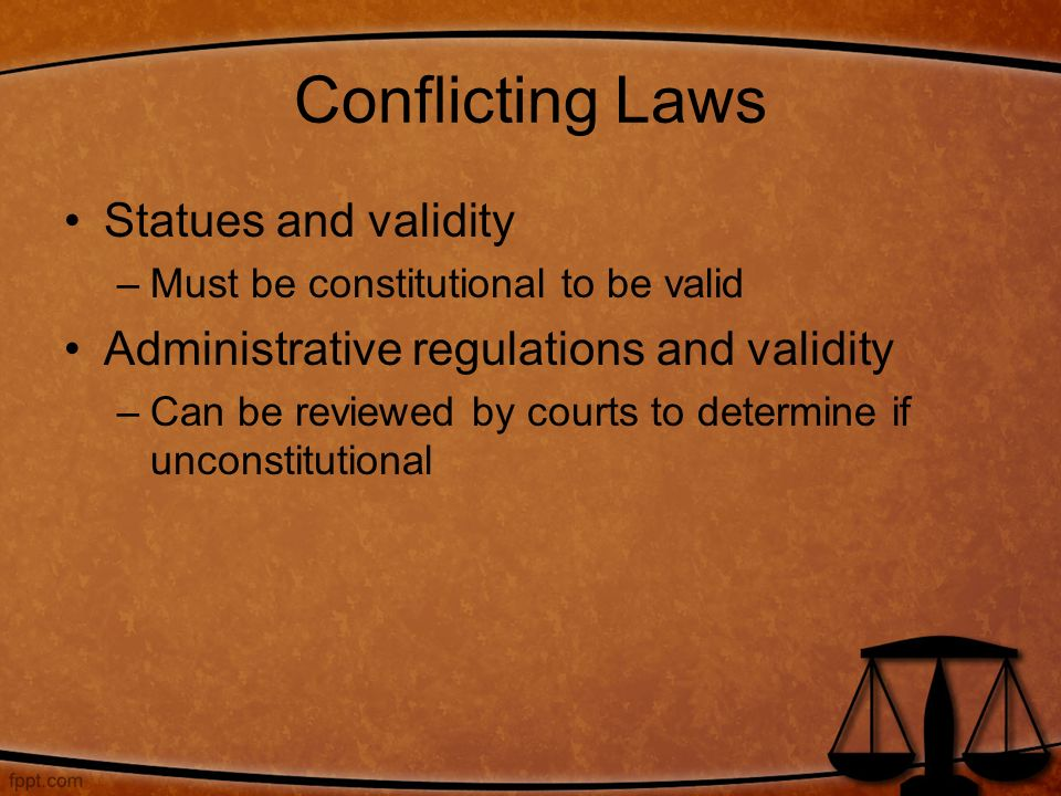 Conflicting Laws Statues and validity