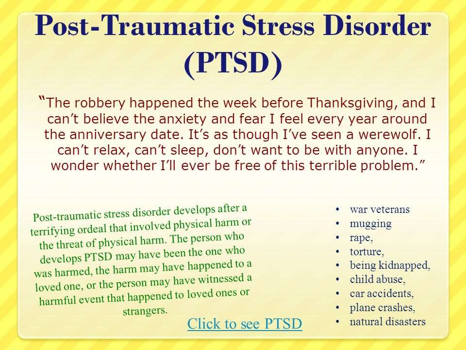 war on post traumatic stress disorder Post traumatic stress disorder a young woman gets mugged and hit over the head with a pipe years later, she is still afraid to go out at night by herself.