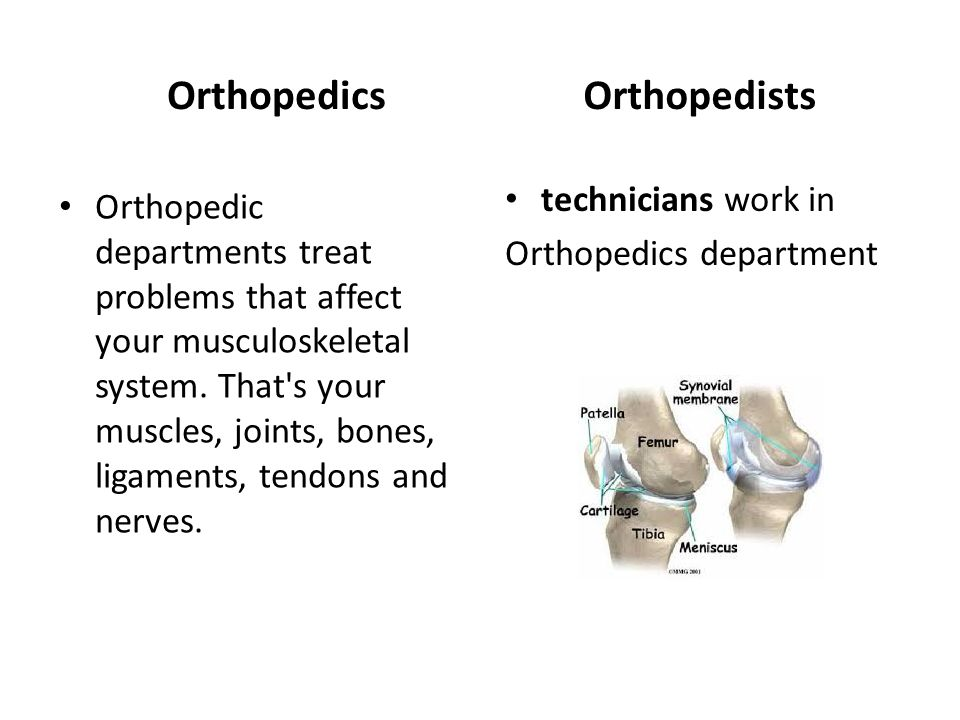 Orthopedics Orthopedists