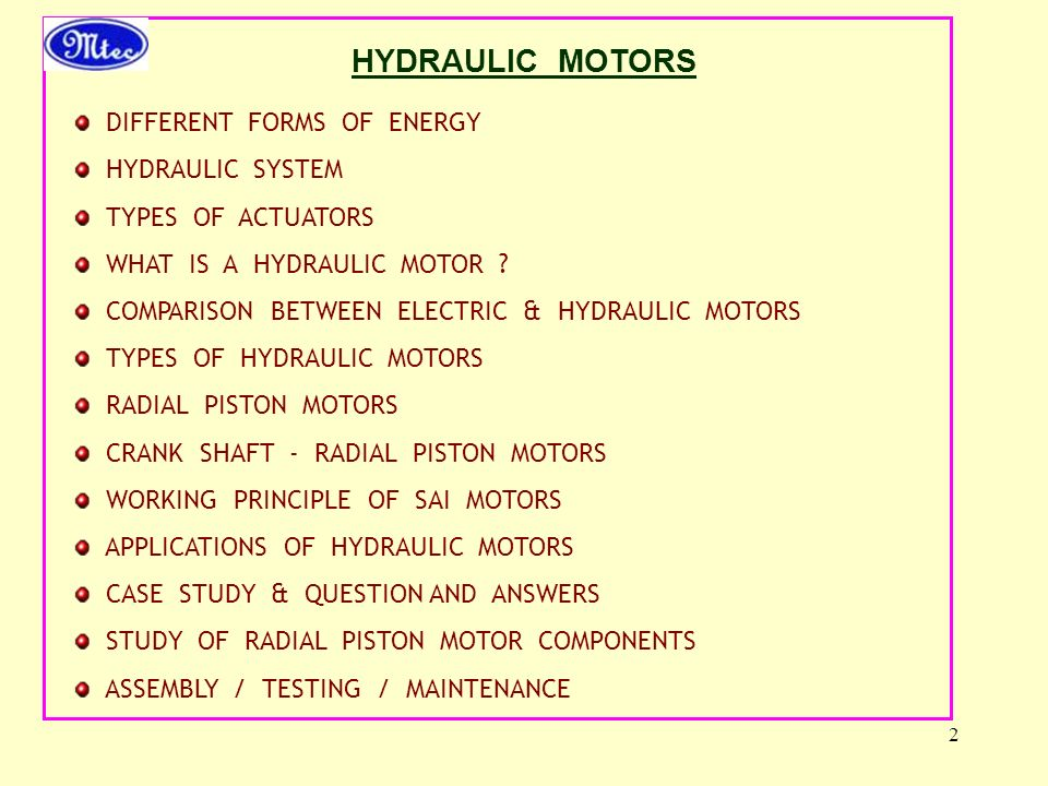 HYDRAULIC MOTORS DIFFERENT FORMS OF ENERGY HYDRAULIC SYSTEM