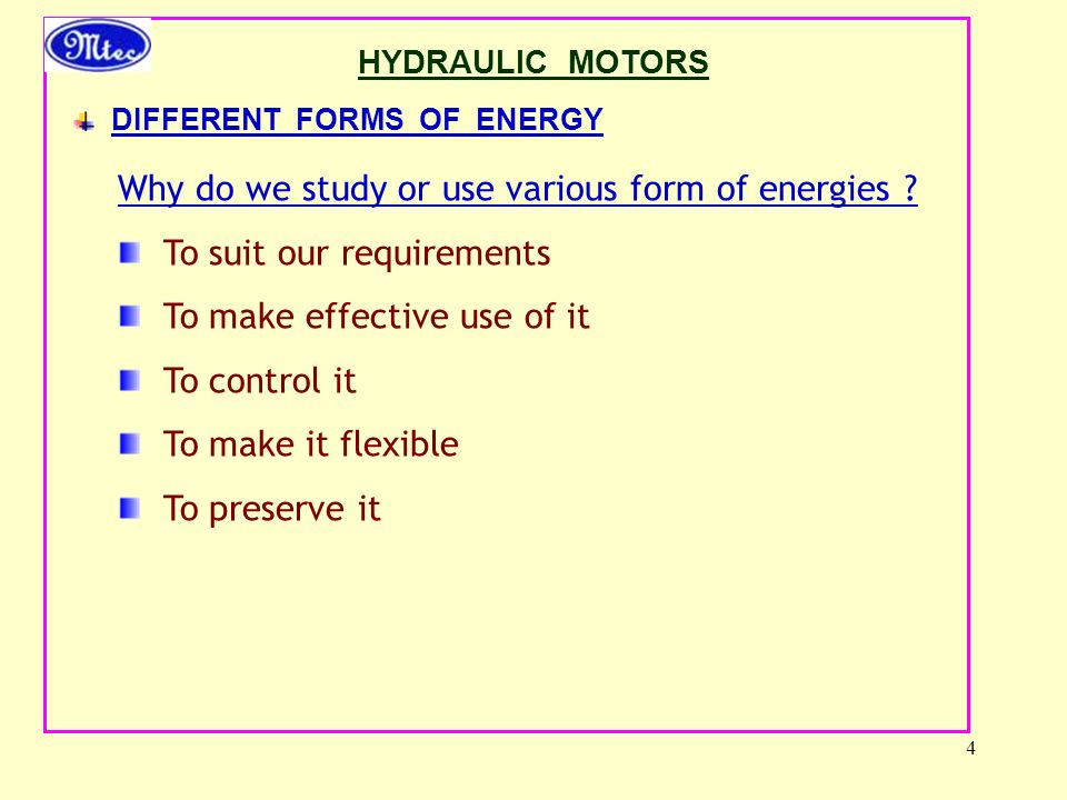 Why do we study or use various form of energies