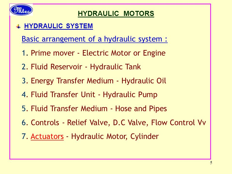Basic arrangement of a hydraulic system :