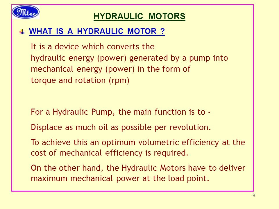 For a Hydraulic Pump, the main function is to -
