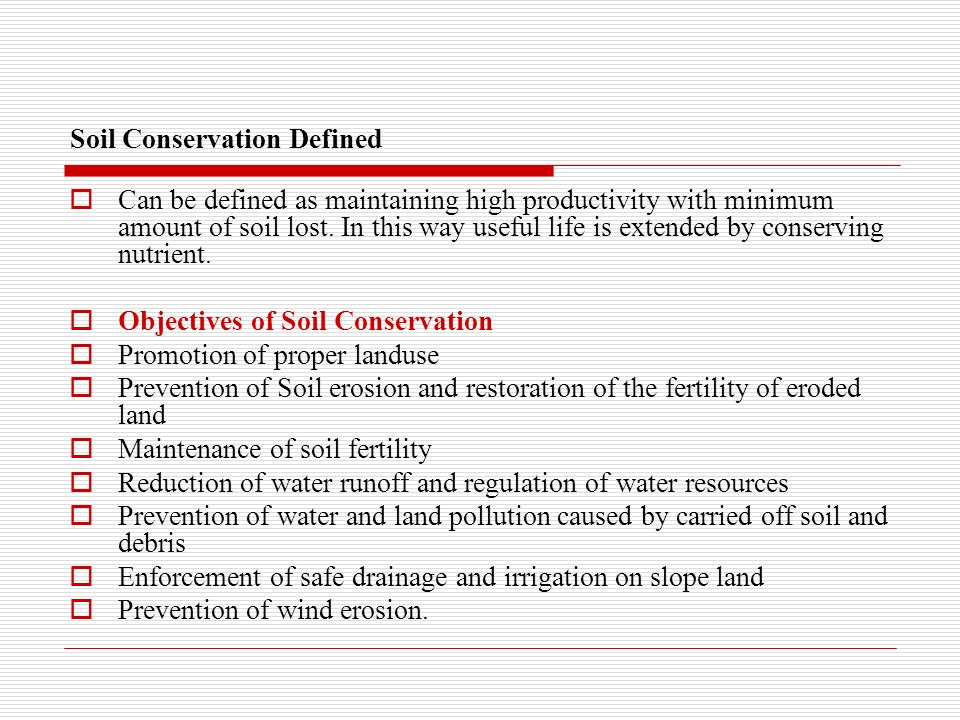 Principles of soil and water conservation ppt download for Meaning of soil resources