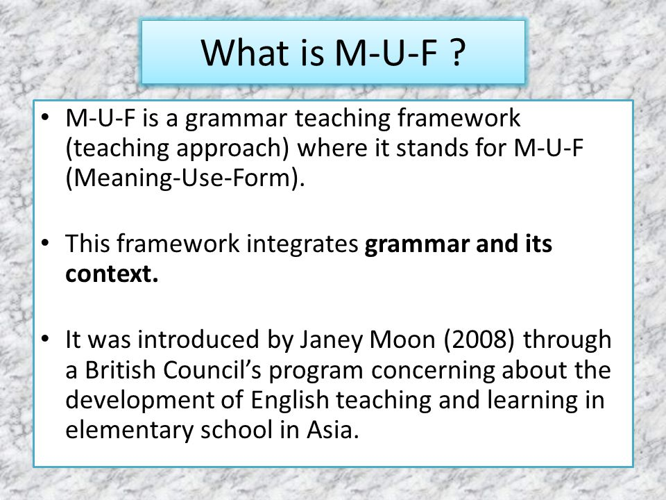 M-U-F (Meaning-Use-Form) - ppt video online download