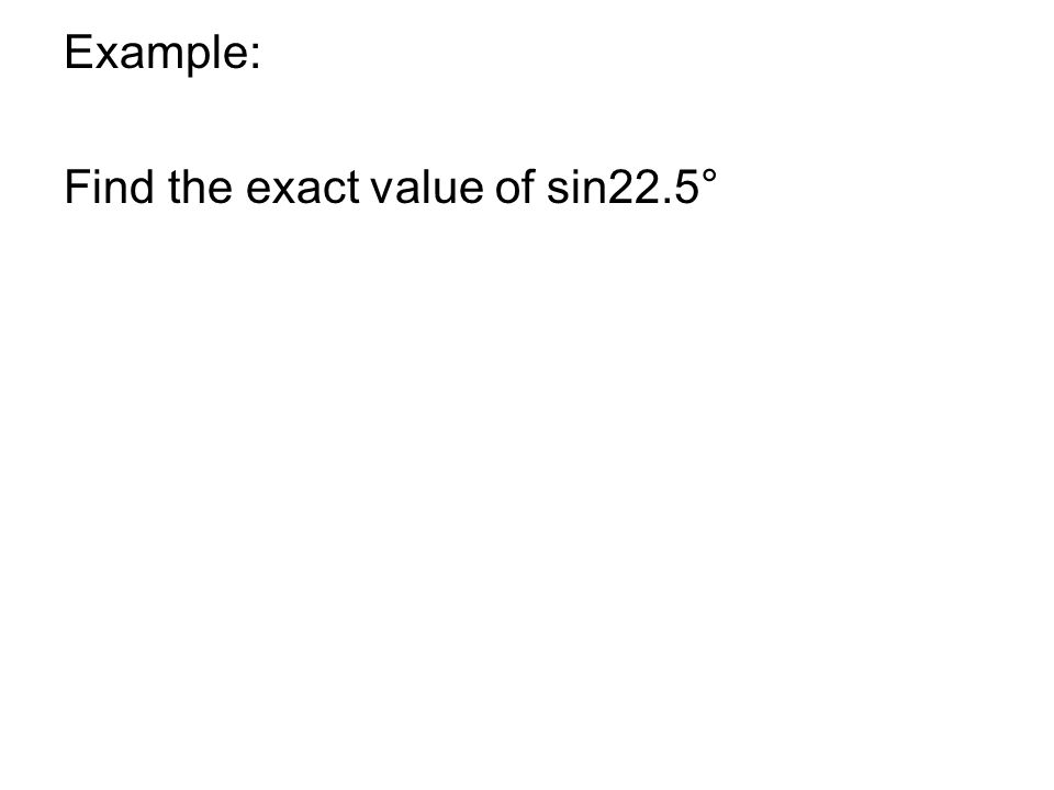 how to find the exact value of sin