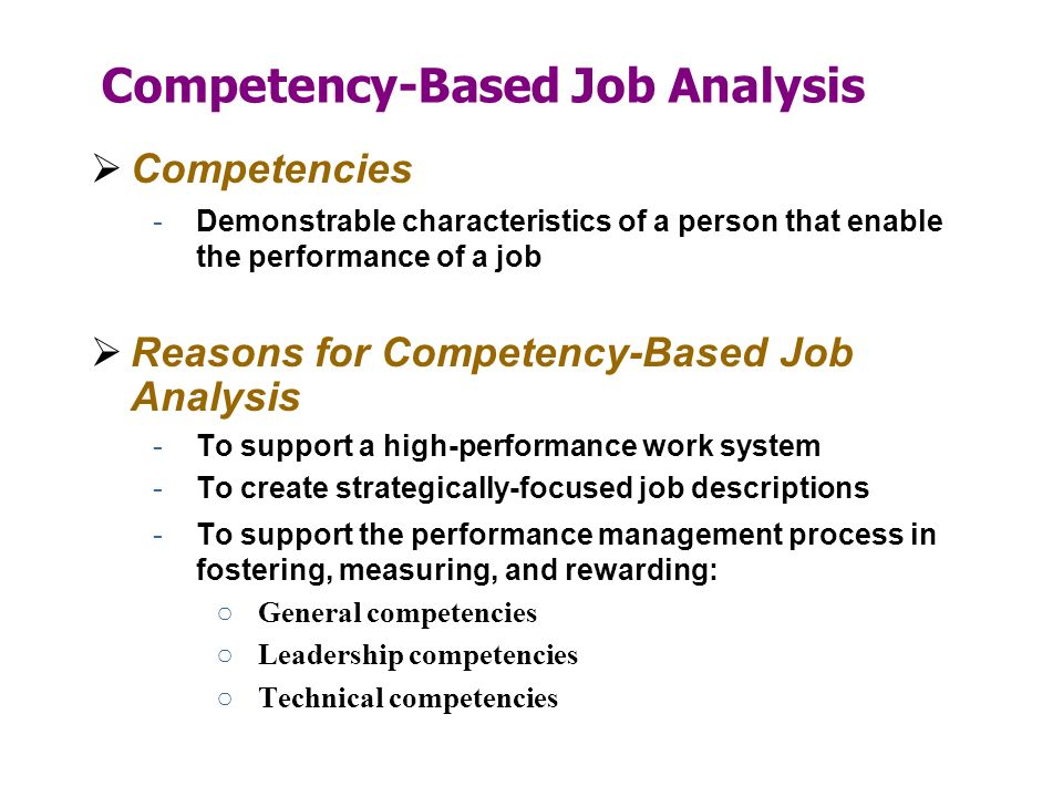 competencies job analysis Competencies job analysis chapter one 11 background to the study organizations continuously change their processes and structures due to the dynamic.