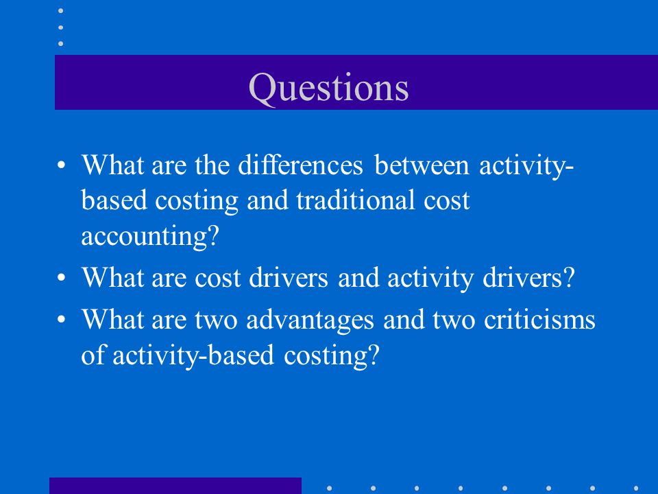 the association between activity based costing and Abstract activity-based costing (abc) is as a strategic tool that ensures  accurate product costs as compared to traditional costing system.