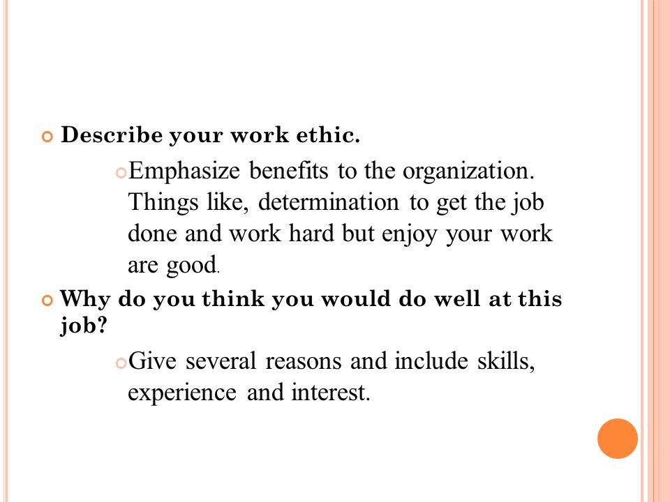 describe work ethic