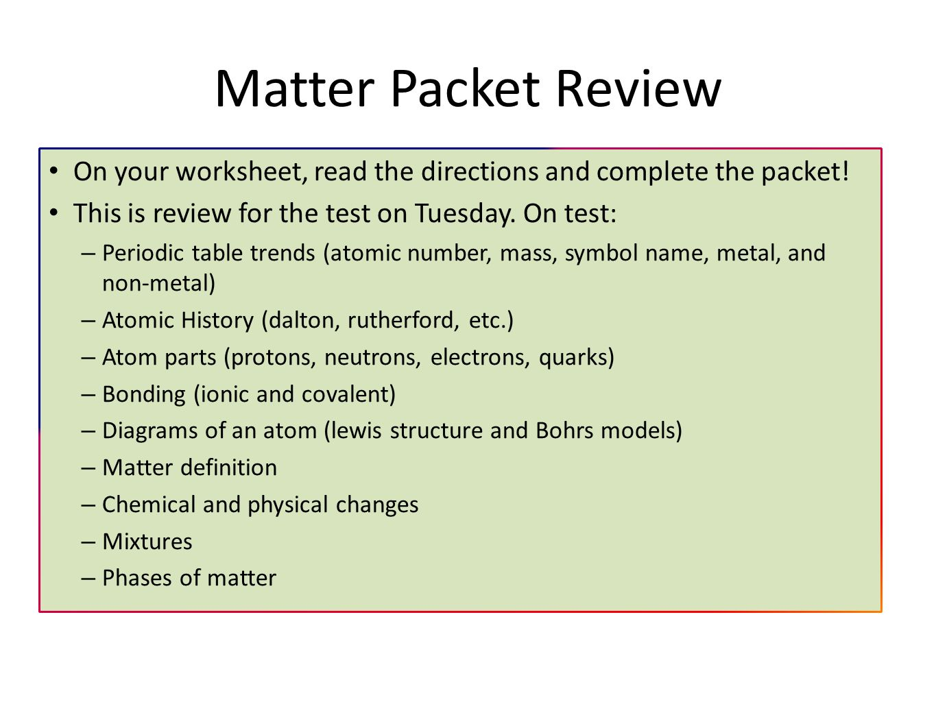 Today in is week 7 quarter 2 1125 1128 calendar site matter packet review on your worksheet read the directions and complete the packet this robcynllc Image collections