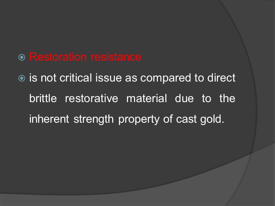 Restoration resistance