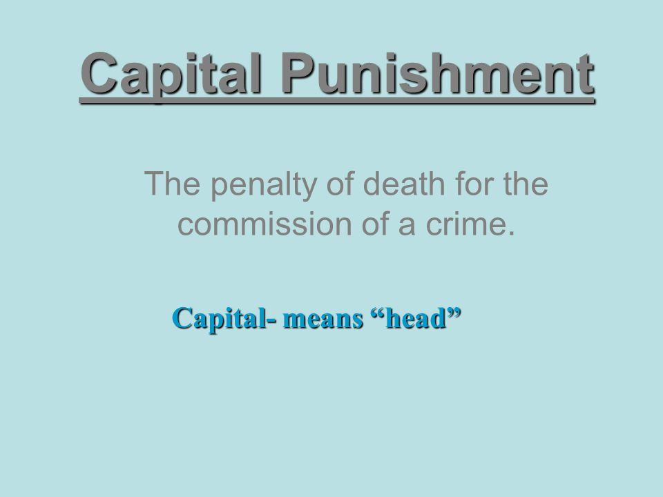 an analysis of the views of death penalty as a capital punishment Public opinion and the death penalty: participants' views regarding the death penalty are assess a larger range of citizen views towards capital punishment.