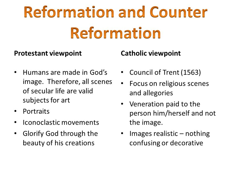 a comparison of the protestant reformation and the counter reformation In italy and spain, the counter-reformation had an immense impact on the visual arts while in the north, the sound made by the nails driven through luther's manifesto continued to reverberate jacob wisse.